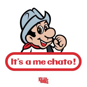 It's a me chato