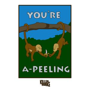 You're a-peeling
