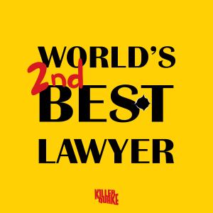 Worlds 2nd best lawyer